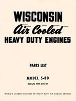WISCONSIN S8D Air Cooled Heavy Duty Engine Parts Manual
