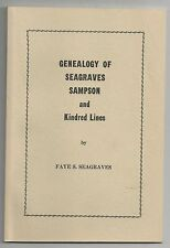 Genealogy Seagraves Sampson & Kindred Lines by Faye Seagraves