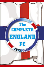 Complete England FC 1872-2017 by Bill Samuel Paperback Book