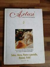 ARTUSI - SALSE,UOVA,PASTE E PASTELLE, RIPIENI, FRITTI - 4