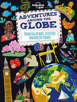 Adventures Around the Globe: Packed Full of Maps, Activities and Over 250...