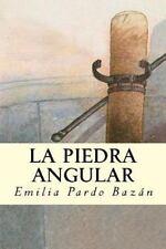 La Piedra Angular by Emilia Pardo Bazán (2016, Paperback)