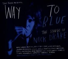 Way to Blue: The Songs of Nick Drake [Digipak] by Various Artists (CD, Apr-2013, Storysound Records)
