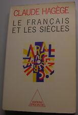 """HAGEGE Claude """"Le français et les siècles"""" Odile Jacob, 1987 [Lingua francese]"""