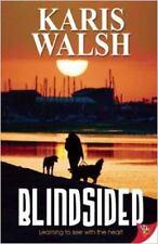 Blindsided - Acceptable - Walsh, Karis - Paperback