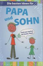 Die besten Ideen für Papa und Sohn Gebundene Ausgabe NEU Buch Vater Beziehung
