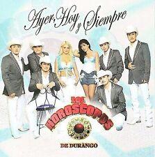 Los Horoscopos De Durango : Ayer Hoy Y Siempre CD