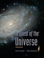 In Quest of the Universe Fourth Edition, Kuhn, Karl F., Koupelis, Theo, Very Goo