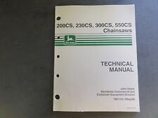 John Deere 200CS,230CS,300CS,550CS Chainsaws Technical Manual  TM1750