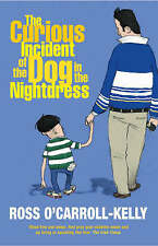 New, The Curious Incident of the Dog in the Nightdress (Ross O'carroll-Kelly), P