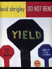 David Shrigley - Do Not Bend; SIGNED 1st/1st