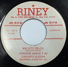 CHIQUITIN GARCIA LATIN 45 A Mi No / Maldito Reloj on RINEY Label Guaracha