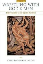 NEW Wrestling with God and Men: Homosexuality in the Jewish Tradition