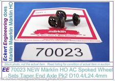 EE 70023 NEW Märklin HO AC Spoked Wheel Sets Taper End Axle Pk2 D10.4/L24.4mm