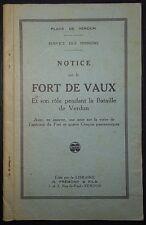 Notice sur le fort de Vaux et son rôle pendant la bataille /  Guerre 14-18