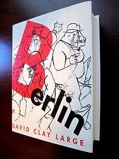 BERLIN by David Large 1871 - 1989 , VERY GOOD++  First Edition 2000 Illus HC/DJ