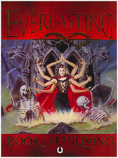 Visionary Ent Everlasting Book of the Unliving (1st Edition) Hard Cover