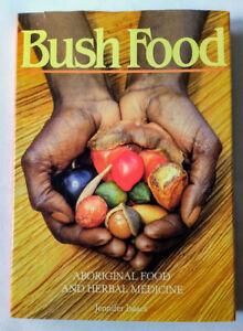 Bush Food by Jennifer Isaacs – Aboriginal Food and Herbal Medicine - HCDJ