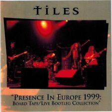 TILES - Presence In Europe 1999 (CD 2000) Live