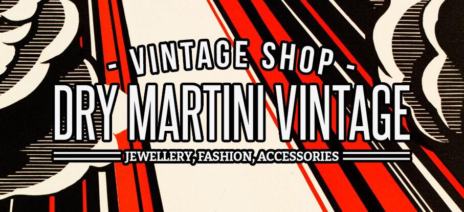 Dry Martini Vintage