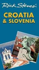 NEW - Rick Steves' Croatia and Slovenia by Hewitt, Cameron; Steves, Rick