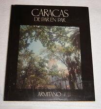 Caracas de Par en Par by Efrain Subero (1988) Venezuela - Spanish lauguage