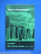 What is Stonehenge - A Guidebook for Young People  - 1967