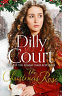 The river maid series: The Christmas rose by Dilly Court (Paperback / softback)