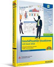 Geschäftszahlen visualisieren mit Excel 2010, Markt & Technik NEU