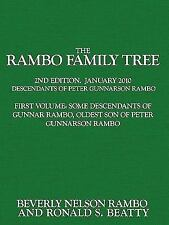 The Rambo Family Tree, Volume 1: Some Descendants of Gunnar Rambo, Oldest Son of