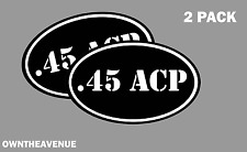 ".45 ACP oval Ammo Can -2 PACK - 5""x3"" Oval .45 ACP Vinyl Sticker Decal"