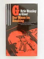 Erle Stanley Gardner Der Mann im Smoking Krimi Roman Perry Mason Scherz