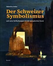 Der Schweizer Symbolismus von Valentina Anker (2009, Gebundene Ausgabe)