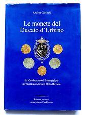 Numismatica - Andrea Cavicchi - Le Monete del Ducato di Urbino - 1^ ed. 2001