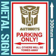 AUTOBOTS PARKING METAL SIGN WEATHERPROOF SIGN SAFETY WARNING DANGER