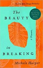 The Beauty in Breaking: A Memoir - Kindle Edition