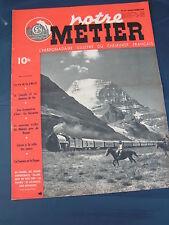 Notre Métier 1948 167 Viaduc du Manoir Pont-de-l'arche Canada la Sézanne