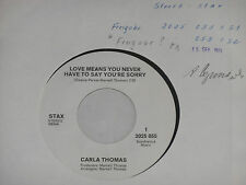 "CARLA THOMAS -Love Means You Never Have To Say...- 7"" 45 Stax Promo Archiv mint"
