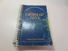 We Have Come Into This House To Worship Him Scripture Songs For Worship songbook