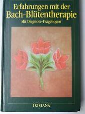 Erfahrungen mit der Bach - Blütentherapie von Mechthild Scheffler, gebunden