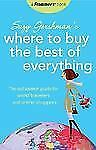 Frommer's Suzy Gershman's Where to Buy the Best of Everything: The Outspoken Gui