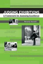 Judging Exhibitions: A Framework for Assessing Excellence-ExLibrary