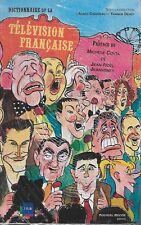 DISTIONNAIRE DE LA TELEVISION FRANCAISE - INA - AGNES CHAUVEAU - YANNICK DEHEE
