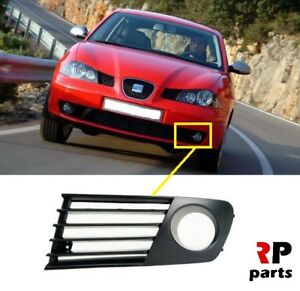 FOR SEAT IBIZA, CORDOBA 2002 - 2006 NEW FRONT BUMPER FOGLIGHT GRILLE LEFT N/S