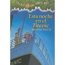 Casa del Arbol: Esta Noche en el Titanic 17 by Mary Pope Osborne and Sal...
