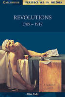 Cambridge Perspectives in History. Revolutions 1789-1917 by Todd, Allan (Paperba