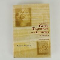 A Guide To Greek Traditions And Customs In America Marilyn Rouvelas Book 1993