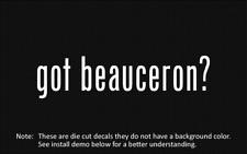 (2x) got beauceron? Sticker Die Cut Decal vinyl