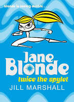 Jane Blonde Twice the Spylet, Marshall, Jill, Very Good Book