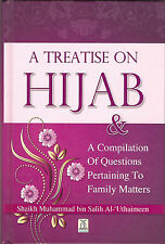A Treatise on Hijab by Salih Al-Uthaimeen